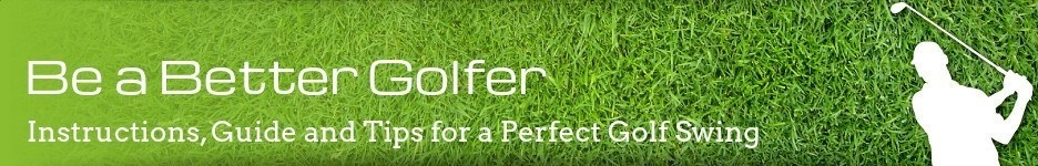 Be a Better Golfer